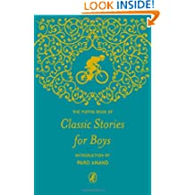 The Puffin Book of Classic Stories for Boys