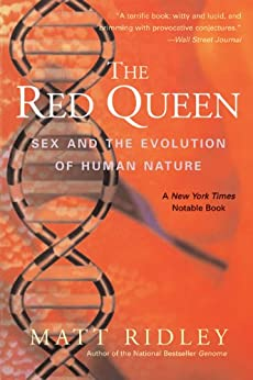 The Red Queen: Sex and the Evolution of Human Nature von [Ridley, Matt]