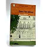 Don't tell Alfred (Penguin Books. no. 1976.)