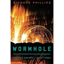 Wormhole (The Rho Agenda) by Phillips, Richard (11/20/2012)