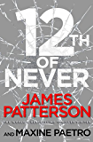 12th of Never: (Women's Murder Club 12) (English Edition)