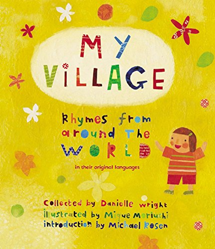 My Village: Rhymes from Around the World
