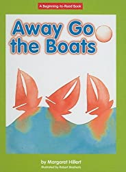 Away Go the Boats (Beginning-To-Read) by Margaret Hillert (2008-08-15)