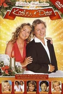 Kathrin & Peter - Fröhliche Weihnachten mit Kathrin & Peter