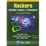 Hackers. Aprende A Atacar Y A Defenderte - 2ª Edición