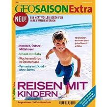 GEO Saison Extra/Reisen mit Kindern