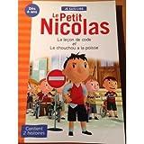 LE PETIT NICOLAS 2 histoires : la leçon de code et le chouchou a la poisse...