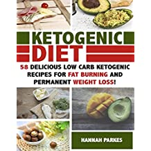 Ketogenic Diet: 58 Delicious Low Carb Ketogenic Recipes for Fat Burning and Permanent Weight Loss! (Ultimate Cookbook -Complete Beginners Guide on Rapid ... Loss and Diet Mistakes) (English Edition)