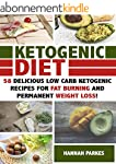 Ketogenic Diet: 58 Delicious Low Carb...