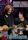 Daryl Hall And John Oates - Live At The Troubadour [DVD] [2008]