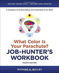What Color Is Your Parachute? Job-Hunter's Workbook, Fourth Edition by Richard N. Bolles (2012-12-26)