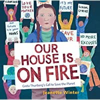 Our House Is on Fire: Greta Thunberg