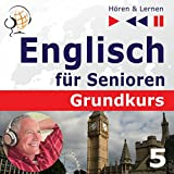 Auf Reisen: Englisch für Senioren - Grundkurs (Hören & Lernen)