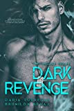 Dark Revenge (ULTIMO VOLUME The Justice Series Vol. 3)