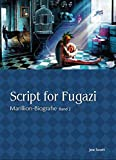 Marillion Biografie Band 2 - Script for Fugazi