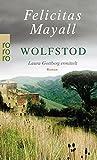 Wolfstod - Laura Gottberg ermittelt - Felicitas Mayall