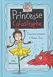 Princesse Catastrophe (Tome 2) - Deuxième trimestre à Hautes-Tours (French Edition)