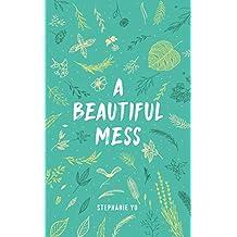 A Beautiful Mess (English Edition)