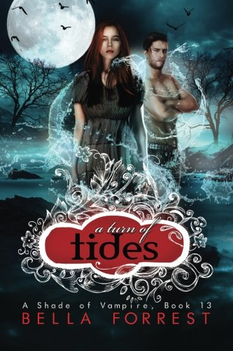 A Shade of Vampire 13: A Turn of Tides: Volume 13