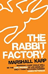 The Rabbit Factory by Marshall Karp (2008-08-01)