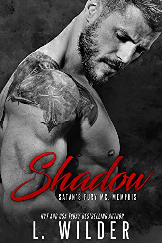 Shadow: Satan's Fury MC- Memphis Chapter (Book 2) par L. Wilder