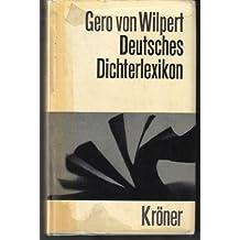 Deutsches Dichterlexikon.. Biographisch-bibliographisches Handwörterbuch zur deutschen Literaturgeschichte.