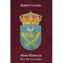Aben Humeya: Rey de Granada