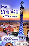 learn Spanish  +mp3 stories: Sprauch- the simple method