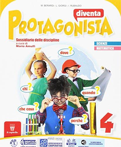 Diventa protagonista. Area matematico-scientifica. Per la 4 classe elementare. Con e-book. Con espansione online: 1