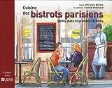 Cuisine des bistrots parisiens : Petits plats et grandes recettes