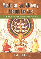 Mysticism and Alchemy Through the Ages: The Quest for Transformation