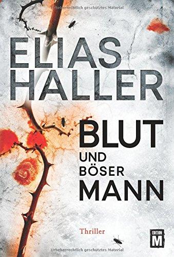Haller, Elias: Blut und böser Mann