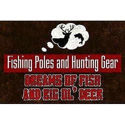 Bastones de pesca y caza Gear Dreams de pescado y Big Ol 'cita de ciervo Buck pescado imagen pensamiento Sign