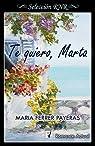 Te quiero, Marta par Maria Ferrer Payeras