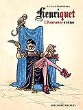 vignette de 'Henriquet, l'homme-reine (Richard Guérineau)'
