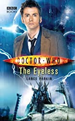 Doctor Who: The Eyeless by Lance Parkin (2008-12-26)