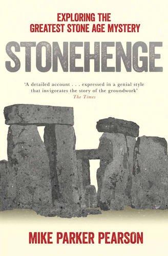 stonehenge-exploring-the-greatest-stone-age-mystery