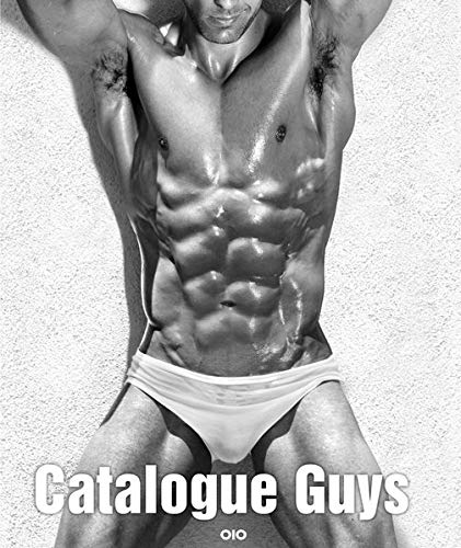 Catalogue Guys: Erotische Männer-Fotografie im Zeitalter von Mikrostock/ Erotic Male Photography in the Era of Microstock