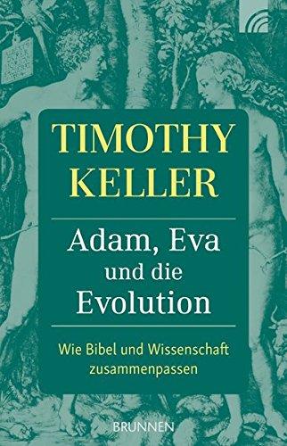 Adam, Eva und die Evolution von Karl-Heinz Vanheiden