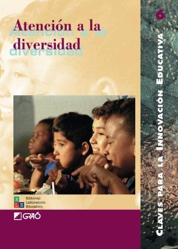 Atención a la diversidad por Marisa Del Carmen José Gimeno Sacristán Nuria Giné Francesc López Rodríguez