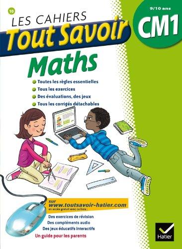 Les cahiers Tout Savoir Maths CM1