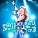 Kick im Augenblick-Live Tour