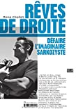 Rêves de droite (French Edition)
