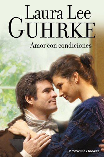 Amor con condiciones: Las chicas de Little Russell II (Booket Logista) por Laura Lee Guhrke