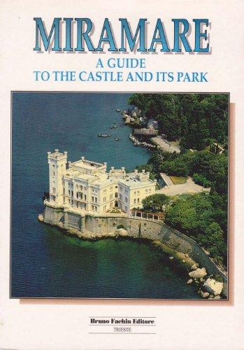 Guida al castello di Miramare
