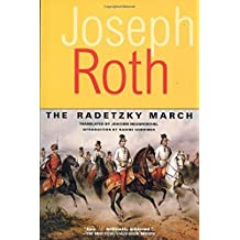 The Radetzky March (Works of Joseph Roth) by Roth, Joseph (2002) Paperback