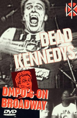 dead-kennedys-dmpos-on-broadway-1984-dvd