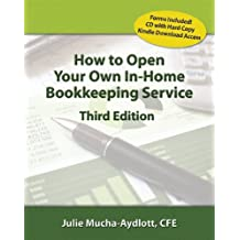 How to Open Your Own In-Home Bookkeeping Service 3rd Edition (English Edition)