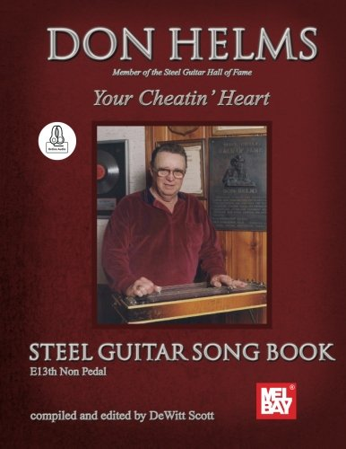 Don Helms - Your Cheatin' Heart - Steel Guitar Song Book