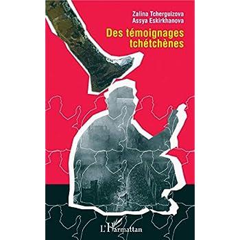 Des témoignages tchétchènes